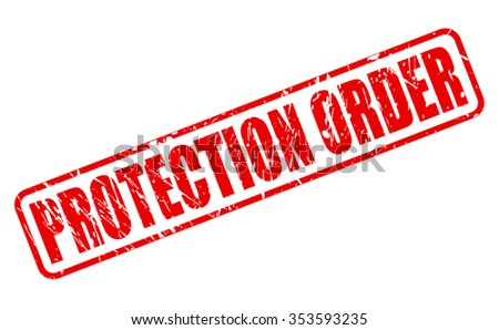 PROTECTION ORDER red stamp text on white - stock vector
