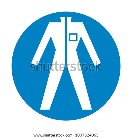 Protective safety clothing must be worn, safety overalls mandatory sign