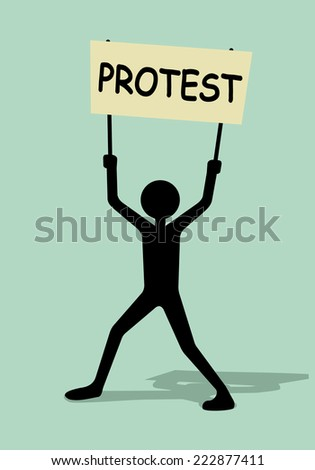 protest concept, man holding transparent with word protest  - stock vector