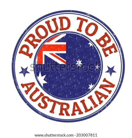Proud to be australian grunge rubber stamp on white, vector illustration - stock vector