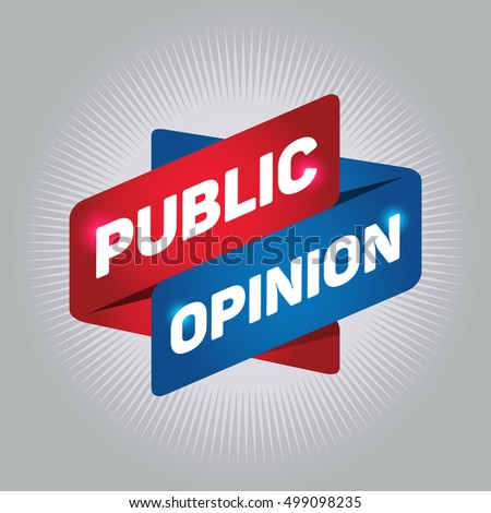 PUBLIC OPINION arrow tag sign.