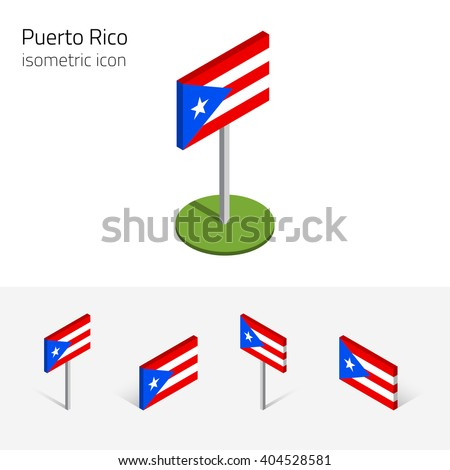 Puerto Rican flag (Commonwealth of Puerto Rico), vector set of isometric flat icons, 3D style, different views. Editable design elements for banner, website, presentation, infographic, map. Eps 10 - stock vector