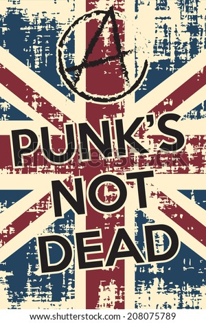 punk's not dead background, illustration vector format  - stock vector