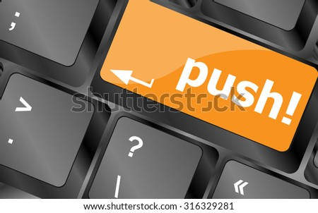 push key on computer keyboard, business concept, vector illustration - stock vector
