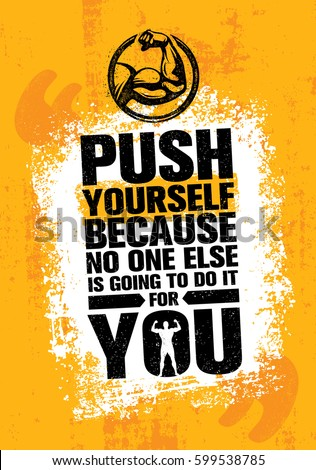 Be yourself bright lettering motivation vector stock vector push yourself because no one else is going to do it for you fitness gym solutioingenieria