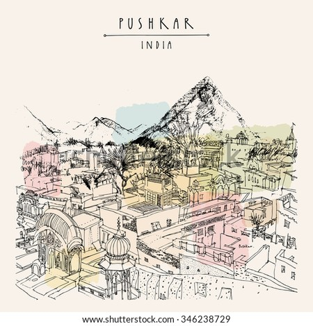 Pushkar, Rajasthan, India. City and mountain view. Vintage artistic drawing on paper. Travel sketch. Poster, postcard template with Pushkar India hand lettering. Vector