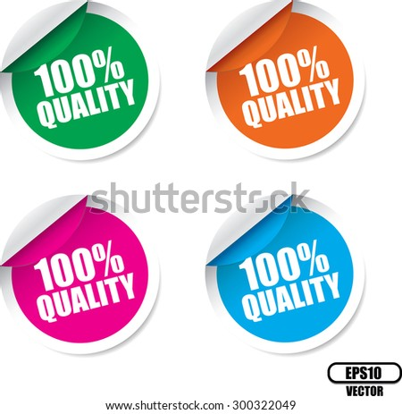 Quality100 Percent, Quality of Product Guarantee Colorful Four Label or Sticker - Vector illustration.