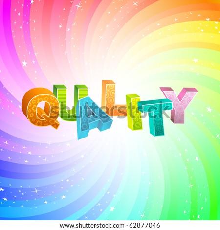 QUALITY. Rainbow 3d illustration. - stock vector