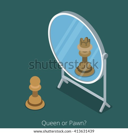 Queen or Pawn concept. Pawn chess figure look into mirror see queen. Flat 3d isometry isometric style web site app icon set concept vector illustration. Creative people collection. - stock vector