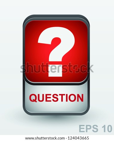 Question mark icon. Vector button - stock vector