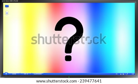 Question mark on the screen monitor. Made vector illustration