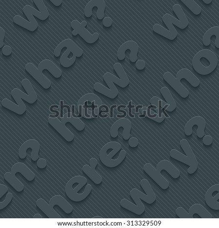 Question words walpaper. 3d seamless background. Vector EPS10. - stock vector