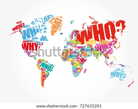 Questions whose answers considered basic information stock vector hd questions whose answers are considered basic in information gathering or problem solving in world map typography gumiabroncs Images