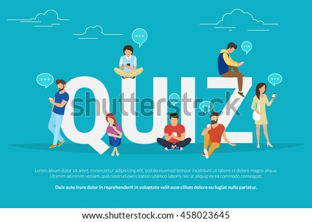 Quiz flat concept illustration of young people using mobile gadgets such smartphone for texting, messaging and sharing data between each other via internet near quiz big letters with speech bubbles - stock vector