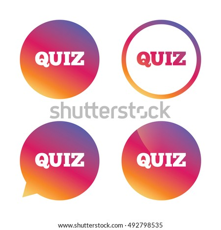 Quiz sign icon. Questions and answers game symbol. Gradient buttons with flat icon. Speech bubble sign. Vector