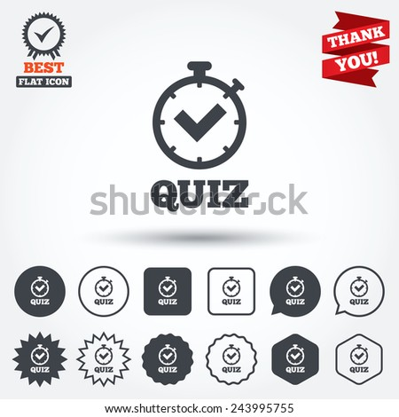 Quiz timer sign icon. Questions and answers game symbol. Circle, star, speech bubble and square buttons. Award medal with check mark. Thank you. Vector - stock vector