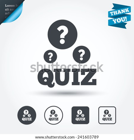Quiz with question marks sign icon. Questions and answers game symbol. Circle and square buttons. Flat design set. Thank you ribbon. Vector - stock vector