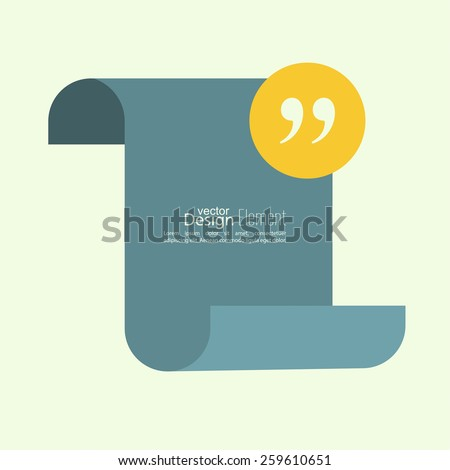 Quotation Mark Speech Bubble and Chat symbol. Blank scroll for text and messages. - stock vector