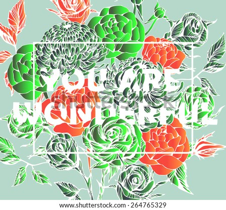 Quote Background with beautiful flowers. Typography background. Decorative floral elements - stock vector