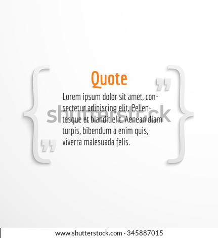 Quote blank with text message bubble, dialog box template on white background. Vector illustration - stock vector