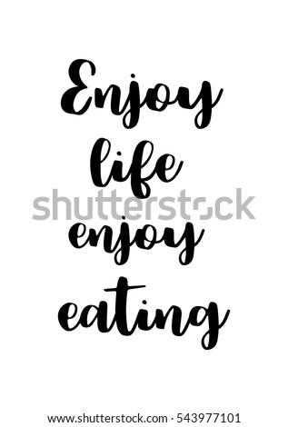 Quotes About Enjoying Life Entrancing Enjoy Life Quote Stock Images Royaltyfree Images & Vectors