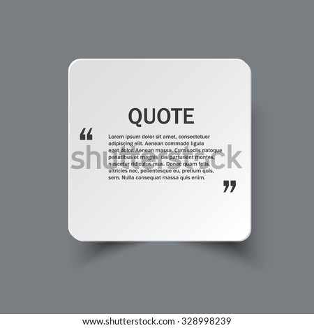 Quote form on square paper banner with shadow, vector design template - stock vector