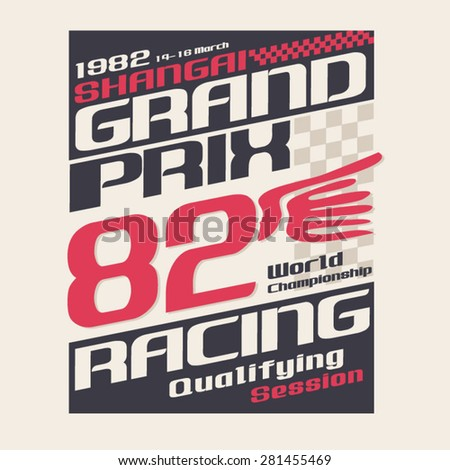 Racing Grand Prix typography, t-shirt graphics, vectors - stock vector