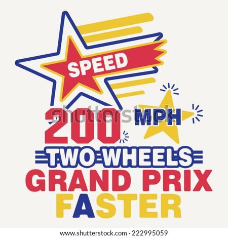racing typography, t-shirt graphics, sport  - stock vector