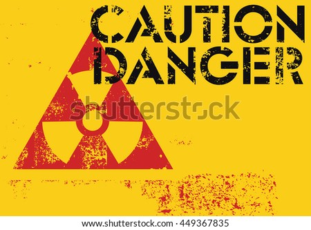 Radioactive Sign. Typographic vintage grunge style poster. Retro vector illustration. - stock vector