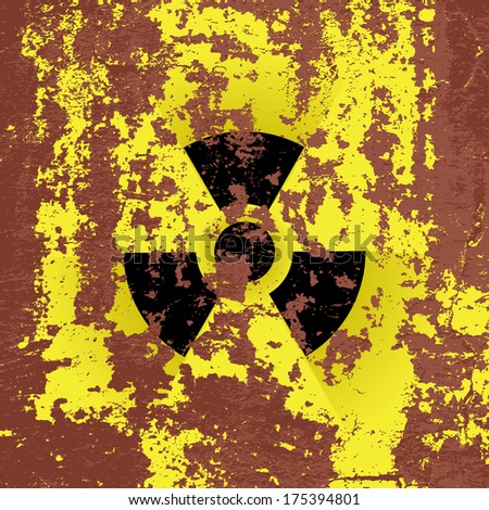 radioactivity sign on rusty metal, grunge vector background  - stock vector