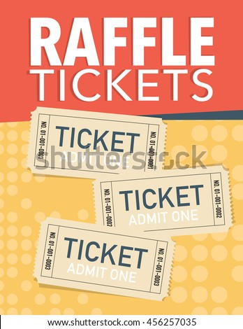 Raffle tickets poster with three vector tickets - stock vector