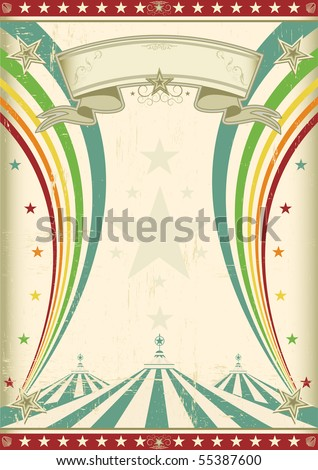 rainbow circus vintage poster. A retro circus background for a poster with two rainbows.   - stock vector