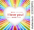 Rainbow heart background with declaration of love. Vector illustration for lovely one. Easy to use how valentine postcard. Very impressive, bright, simple and cheerful. - stock vector