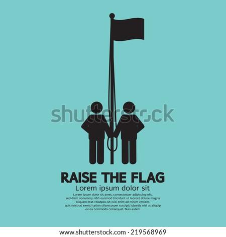 Raise The Flag Symbol Vector Illustration - stock vector