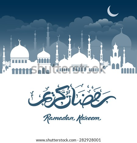 Ramadan Kareem greeting with mosque and hand drawn calligraphy lettering on night cityscape background. Vector illustration. - stock vector