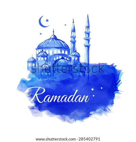 Ramadan Kareem. Mosque night. Blue greetings background. Vector watercolor illustration. - stock vector