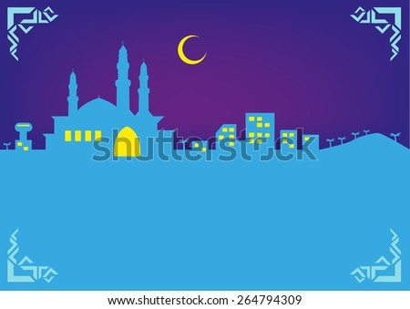 Ramadan Night with a Nice Islamic Style Frame, Crescent Moon symbol and Mosque architecture figure within a modern city. Editable EPS10 Vector and jpg illustration.   - stock vector