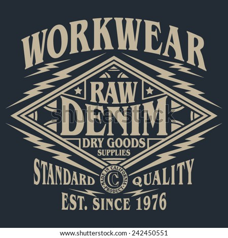 Raw denim typography, t-shirt graphics, vectors - stock vector