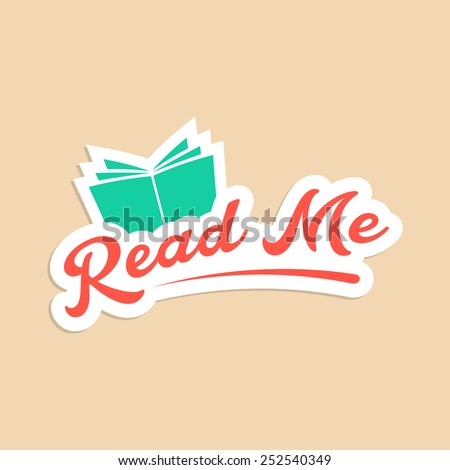 read me with green book sticker. concept of online book store, motivational slogan, branding, schooling. isolated on stylish background. flat style trendy modern logotype design vector illustration - stock vector