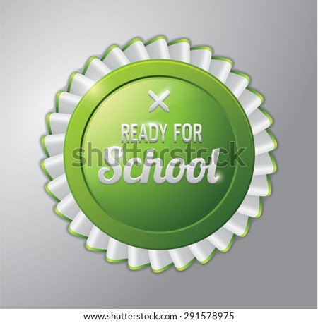 READY FOR SCHOOL GREEN BADGE - stock vector