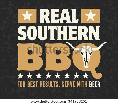 Real Southern BBQ vector design with cow skull, stars and the phrase For Best Results, Serve With Beer on grunge background. Fully scalable and editable. - stock vector