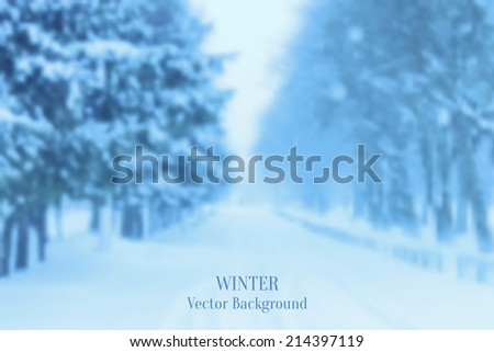 Realistic Blurred Winter Landscape Background, Trendy Design Template - stock vector