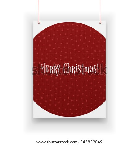 Realistic Christmas paper Poster with Snowflakes hanging on white Background. Vector Illustration - stock vector