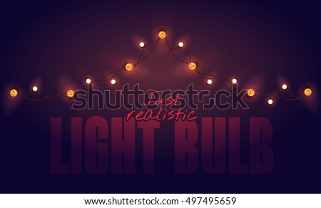 Realistic color vector illustration. Isolated glowing light bulb garland on gradient background. Template for greeting card to holiday