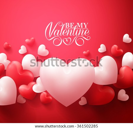 Realistic 3D Colorful Red and White Romantic Valentine Hearts Background Floating with Happy Valentines Day Greetings. Vector Illustration  - stock vector