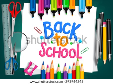 Realistic 3D Set of School Items with Back to School Title Written in White Paper with Set of Colorful Crayons and Markers. Vector Illustration - stock vector
