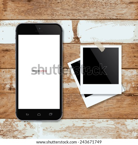 Realistic mobile phone with blank screen area for copy space and blank photo frame on wooden background. Vector illustration. - stock vector