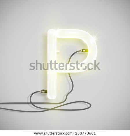 Realistic neon letter with wires, vector - stock vector