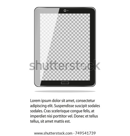 Realistic tablet with transparent screen