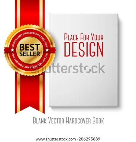 Realistic white blank hardcover book, front view with golden and red best seller label. Isolated on white background for design and branding. Vector - stock vector